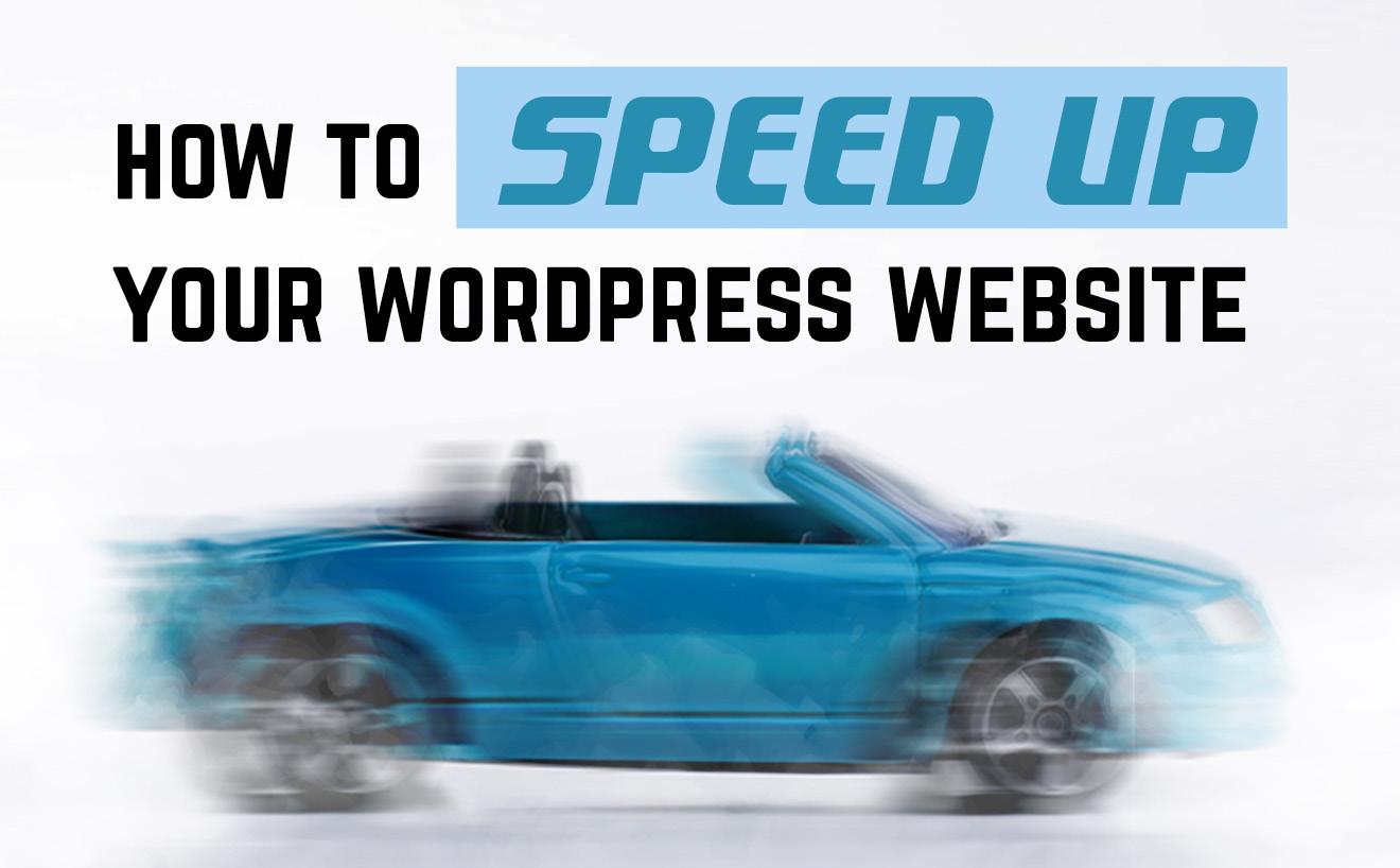Top tips to speed up your WordPress website